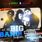 We Are Big Bang (Hosted by DJ Ill Will & DJ Woogie