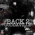 Back 2 Guddaville (Hosted by DJ Ill Will & DJ Rock