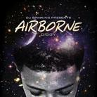 Airborne (Hosted By DJ SpinKing)