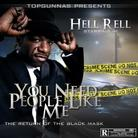 Hell Rell - You Need People Like Me