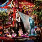 Gucci Mane - Gucci 2 Times (Hosted By DJ Love Dinero)