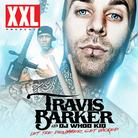 Travis Barker - Let The Drummer Get Wicked (Hosted By DJ Whoo Kid)
