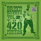Brisco - OG Kush Vol 2: The 420 Petition