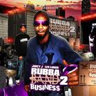 Rubba Band Business 2 (Hosted by Trap-A-Holics)