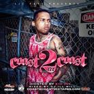 Coast 2 Coast Mixtape Vol. 172 (Hosted by Kid Ink)