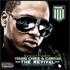 Young Chris & Cardiak (Producer) - The Revival
