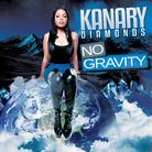 Kanary Diamonds - No Gravity