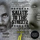 Young Buck & Savion Saddam - Salute To The Streetz