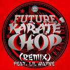 Karate Chop (Remix) [CDQ]