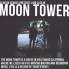 Moon Tower (Hosted by Clinton Sparks)