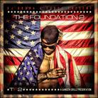The Foundation 2 (Hosted by DJ Drama)