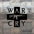 Alley Boy - War Cry