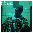 Trillmatic (Tags)