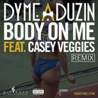 Body On Me (Remix)