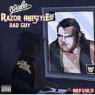 Razor Freestyle (Bad Guy)