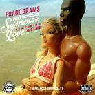 Franc Grams - No Summer Love  Feat. Jus Cuz