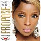 Mary J. Blige - Propose
