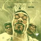 Snoop Dogg - That's My Work 4