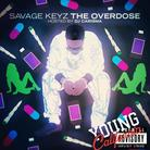 Savage Keyz - The Overdose