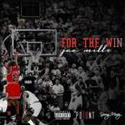 Jae Millz - For The Win EP