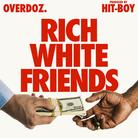 Rich White Friends