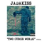 Two Curse Words (Freestyle)