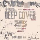 Chinx Drugz - Deep Cover (Freestyle) Feat. Vado