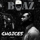 Choices (Freestyle)