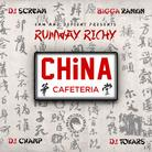 Runway Richy - China Cafeteria
