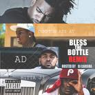 Bless The Bottle (Remix)