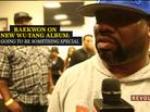 Raekwon Talks New Wu-Tang Album