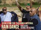 "BTS Of Stevie Stone, Tech N9ne & Mystikal's ""Rain Dance"" Video"