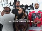 10 Essential Flatbush Zombies Tracks