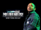 Powerhouse NYC 2015 Recap
