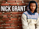 Meet Nick Grant: The Golden Age's New Vanguard