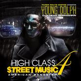 Young Dolph - High Class Street Music 4 (American Gangster)