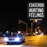 Eskeerdo - Hurting Feelings