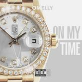 Omelly - On My Time