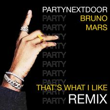 Bruno Mars - That's What I Like (Remix) Feat. PartyNextDoor