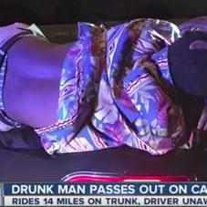 Man Drives 14 Miles On The Interstate Without Knowing That A Drunk Guy Was Passed Out On His Trunk The Whole Time