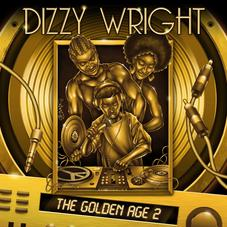 Dizzy Wright - The Golden Age 2 [Album Stream]
