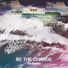 Eric Bellinger - Be The Change