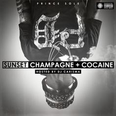 Sunset, Champagne & Cocaine (Hosted by DJ Carisma)