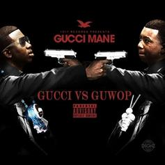 Gucci Vs. GuWop (Intro)