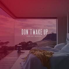 Don't Wake Up