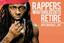 Rappers Who Have Threatened to Retire (Video & Poll)