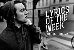 Lyrics Of The Week: June 14-20