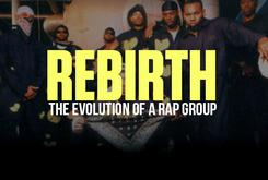 Rebirth Pt. 1: The Evolution Of A Rap Group