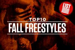 Top 10: Fall Freestyles