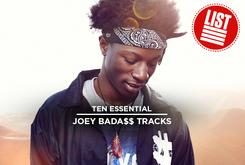 10 Essential Joey Bada$$ Tracks